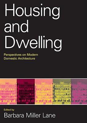 Housing And Dwelling By Lane, Barbara Miller (EDT)